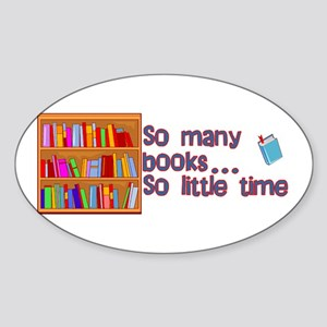 So Many Books Oval Sticker