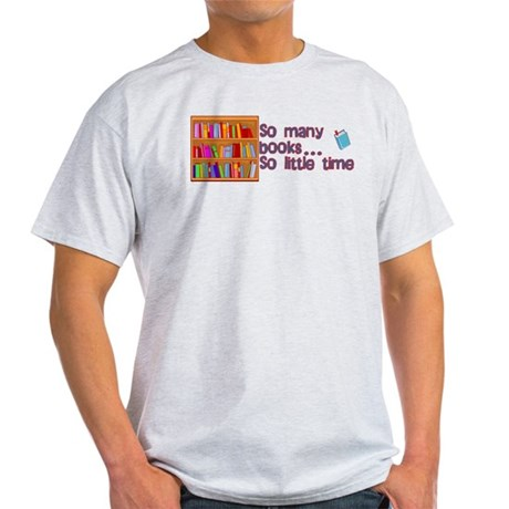 So Many Books Light T-Shirt