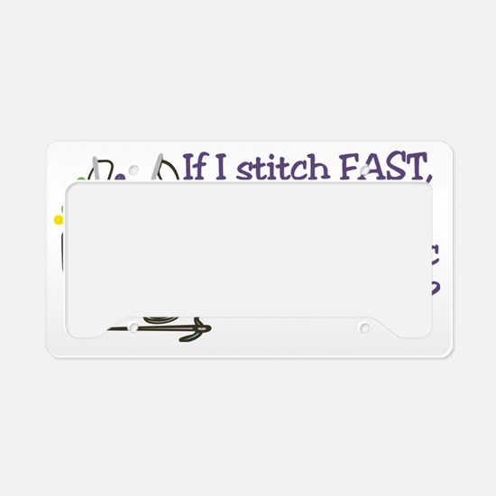 If I Stitch Fast... License Plate Holder