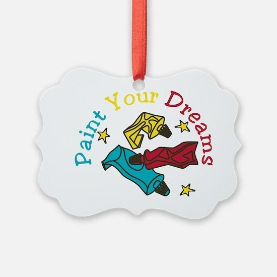 Paint Your Dreams Ornament