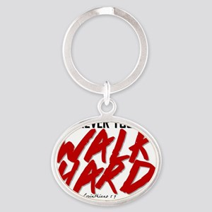 Walk Hard Oval Keychain