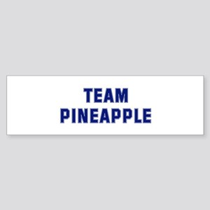 Team PINEAPPLE Bumper Sticker