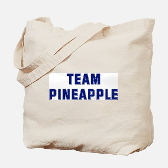 Team PINEAPPLE Tote Bag