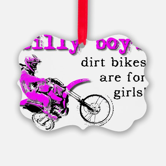 Dirt Bikes Are For Girls Motocros Ornament