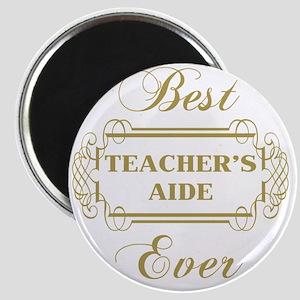 Best Teacher's Aide Ever (Framed) Magnet