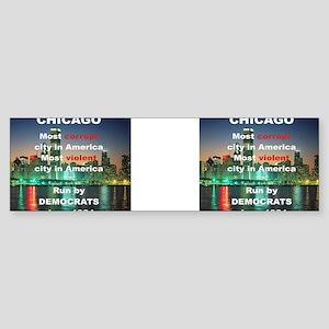CHICAGO MOST CORRUPT CITY IN AMER Sticker (Bumper)