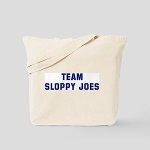 Team SLOPPY JOES Tote Bag