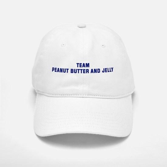 Team PEANUT BUTTER AND JELLY Baseball Baseball Cap