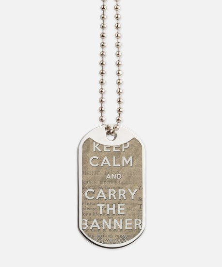 Keep Calm and Carry the Banner Dog Tags