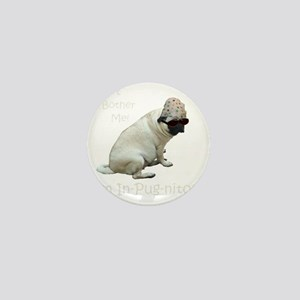 Funny In-Pug-nito! Pug Dog Mini Button