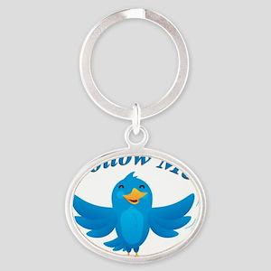 Twitte me on the street Oval Keychain