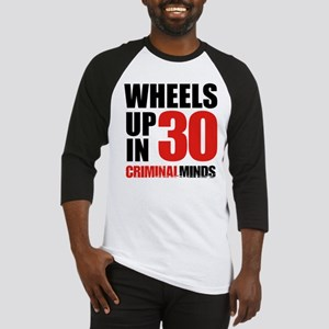 Wheels Up In 30 Baseball Tee