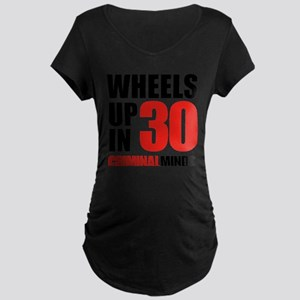 Wheels Up In 30 Maternity Dark T-Shirt