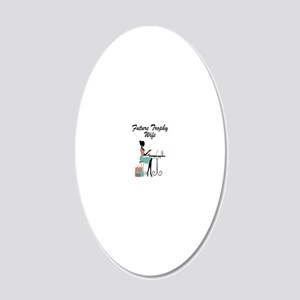 Future Trophy Wife 20x12 Oval Wall Decal