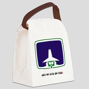 GOT MY EYE ON YOU! Canvas Lunch Bag