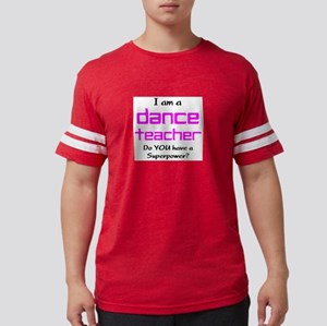 dance teacher Mens Football Shirt