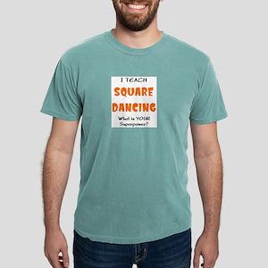 teach square dance Mens Comfort Colors Shirt
