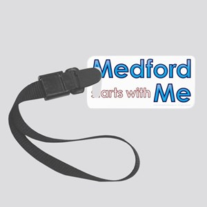 Medford Starts With Me Small Luggage Tag