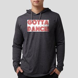 gotta dance Mens Hooded Shirt