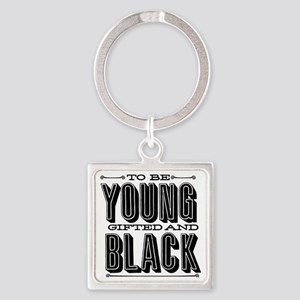 Young, Gifted and Black Square Keychain