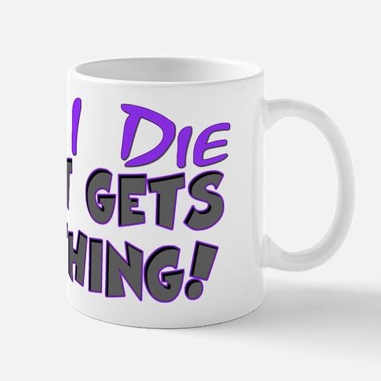When I Die - Cat Mug
