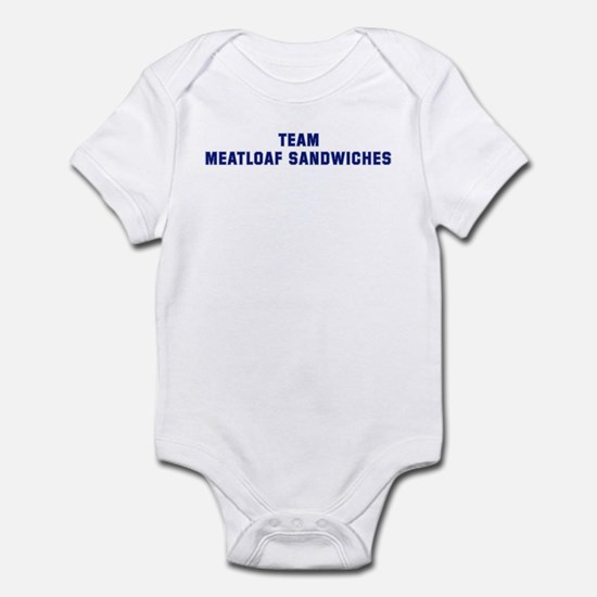 Team MEATLOAF SANDWICHES Infant Bodysuit