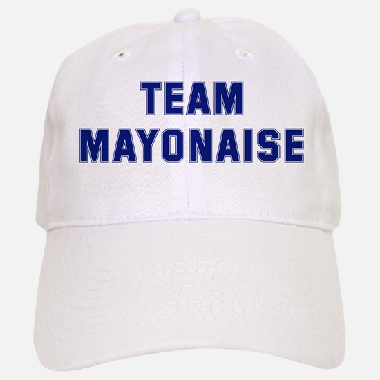 Team MAYONAISE Baseball Baseball Cap