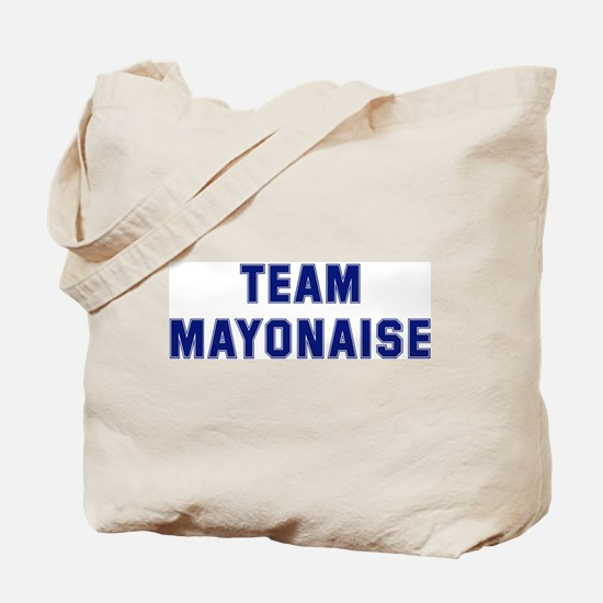 Team MAYONAISE Tote Bag