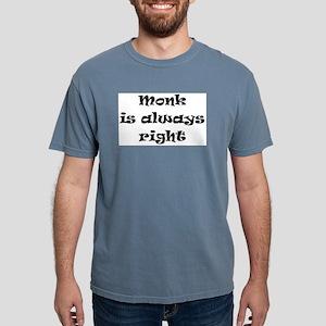 monk always right Mens Comfort Colors Shirt