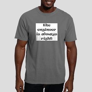 engineer always right Mens Comfort Colors Shirt