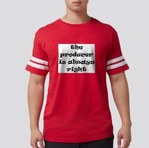 producer always right Mens Football Shirt