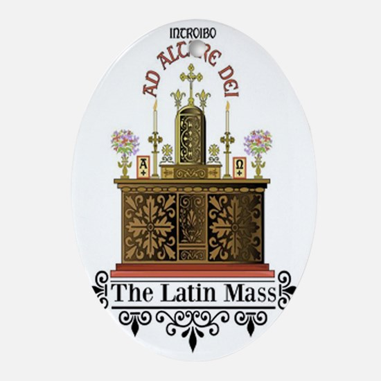 As Altare Dei Latin Mass Oval Ornament