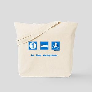 Eat. Sleep. Worship Cthulhu Tote Bag