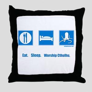 Eat. Sleep. Worship Cthulhu Throw Pillow