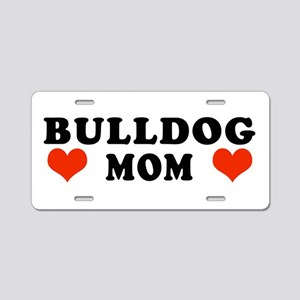 Bulldog_Mom Aluminum License Plate