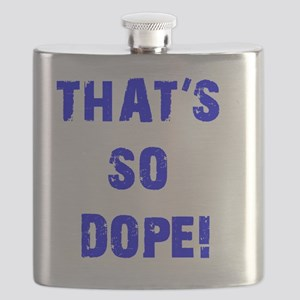 Thats So Dope Current Flask