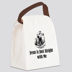 Jesus is just alright with me Canvas Lunch Bag
