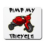 Pimp My Tricycle Mousepad