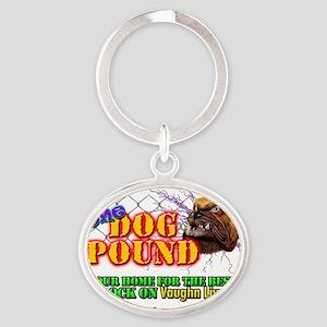 Dog Pound Shirt Oval Keychain