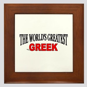 """The World's Greatest Greek"" Framed Tile"
