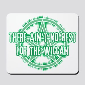 No Rest for the Wiccan (Light) Mousepad