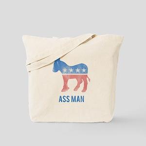 Ass Man Democrat Tote Bag