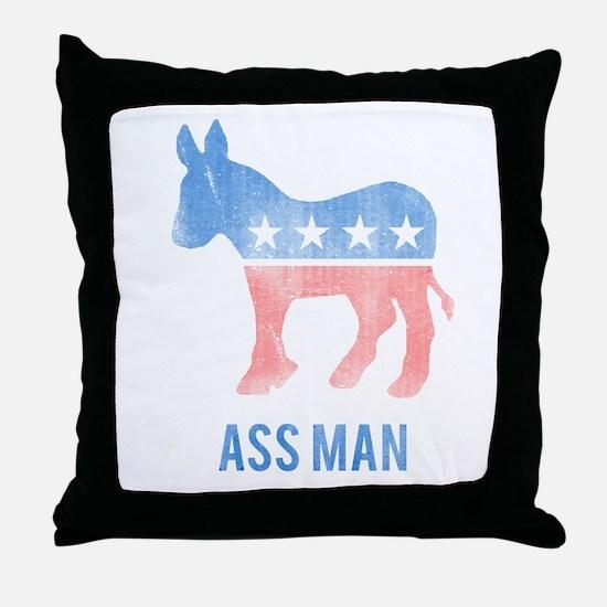 Ass Man Democrat Throw Pillow