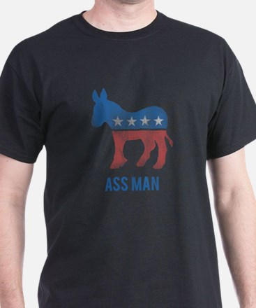 Ass Man Democrat T-Shirt