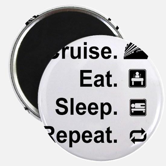 Cruise. Eat. Sleep. Magnet