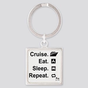 Cruise. Eat. Sleep. Square Keychain