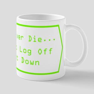 IT Guys Never Die DKTNSP.pn Mugs
