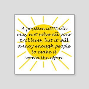 """Positive Attitude Square Sticker 3"""" x 3"""""""
