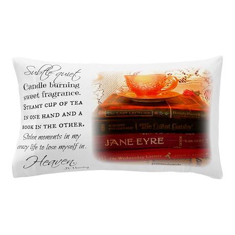 Quiet, Tea, and Books Pillow Case