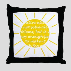 Positive Attitude Throw Pillow